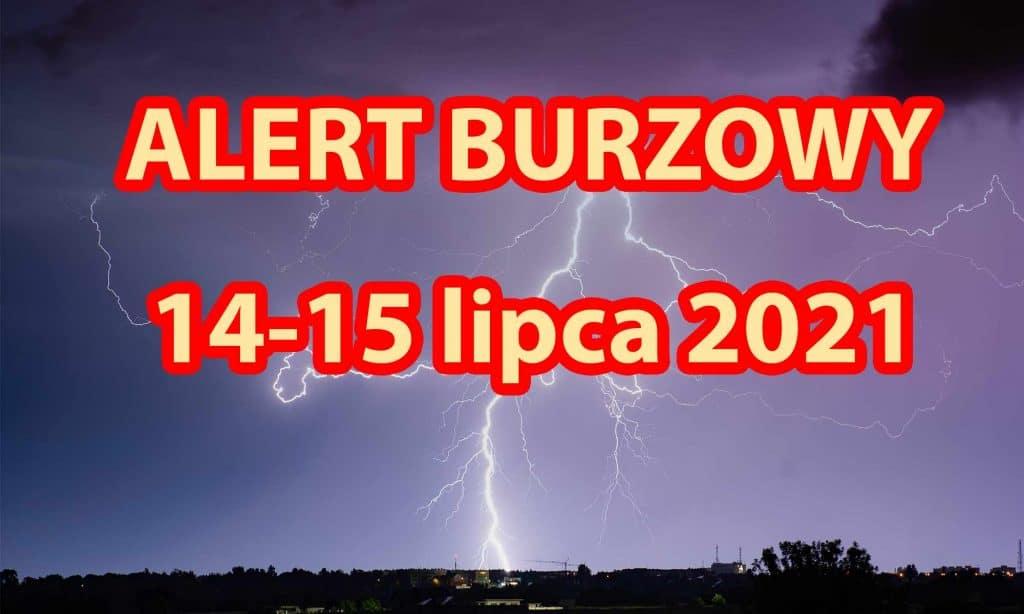 Alert burzowy 14-15-lipca-2021. Silne burze i nawałnice w Polsce