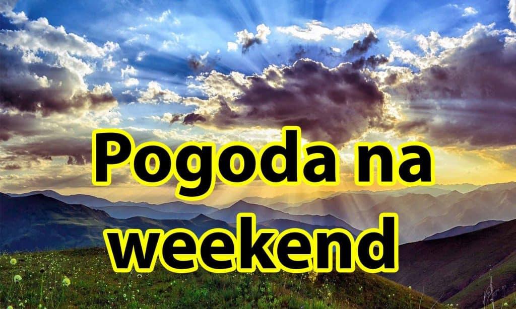 Pogoda na weekend 23-25 lipca dla Polski