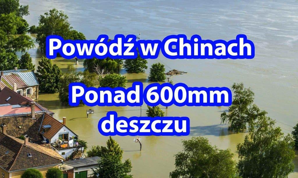 Powódź Chiny. Lipiec 2021