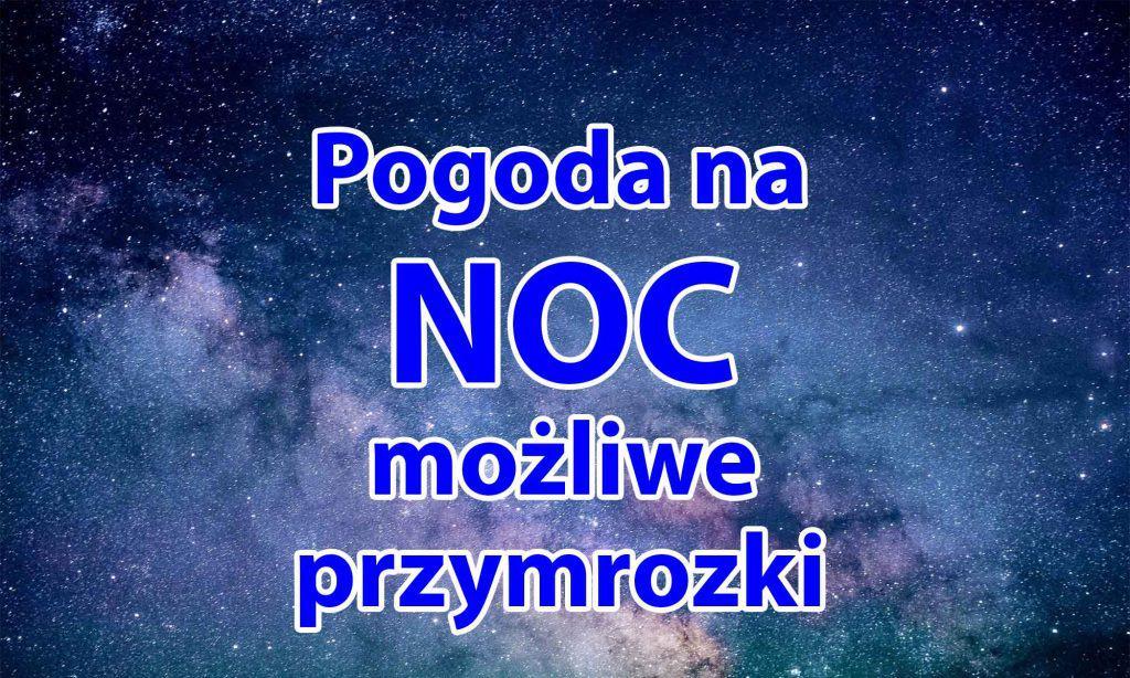 Pogoda na noc. Możliwe przymrozki w Polsce