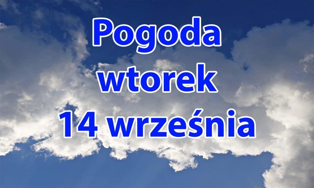 Pogoda na wtorek 14 września dla Polski